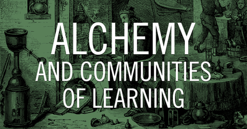 Alchemy and Communities of Learning