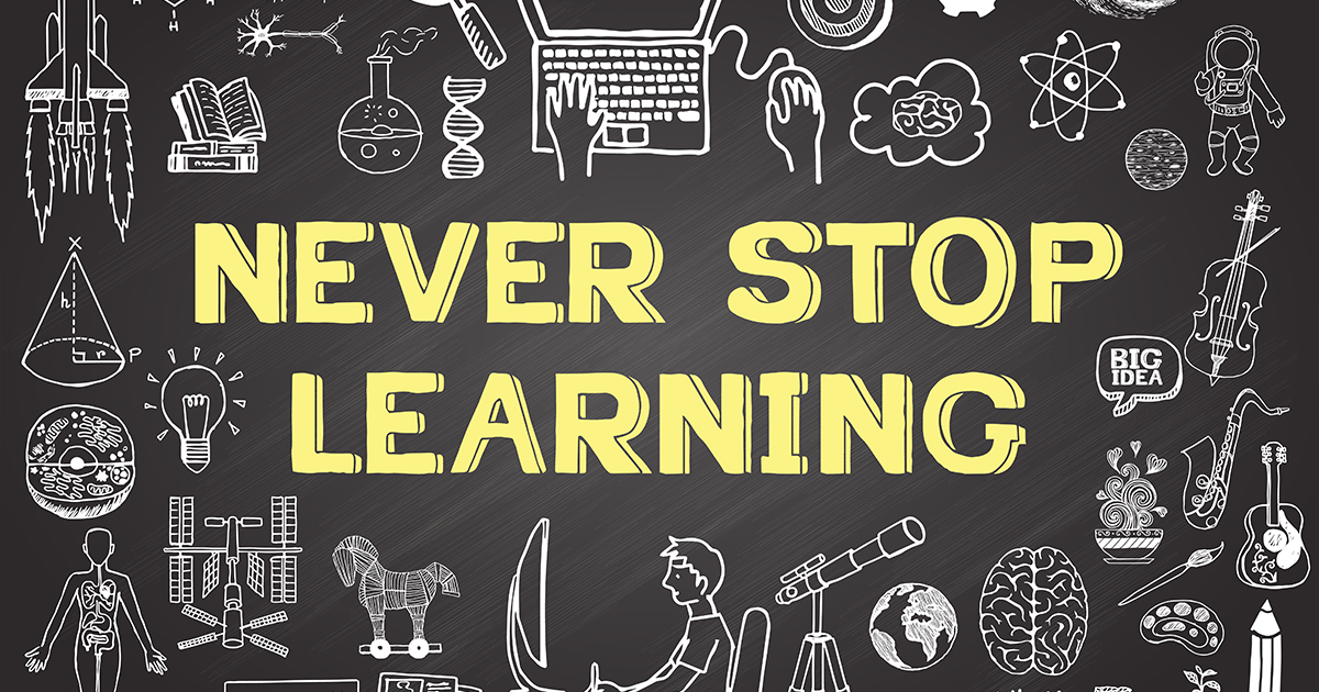 Learning Is Not Just For Newbies
