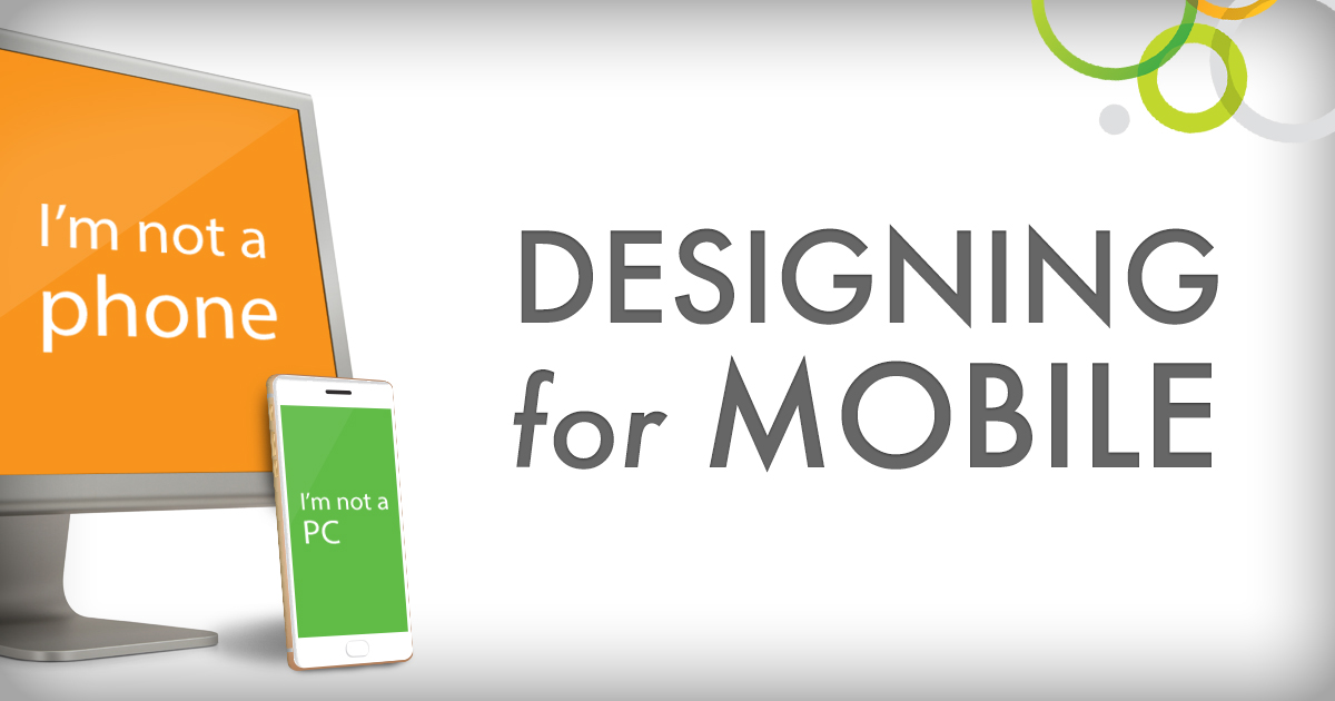 Designing For Mobile