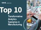 Qlik eBook - Top 10 Transformative Analytics Scenarios in Manufacturing